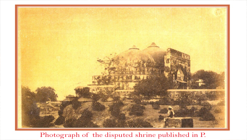 Photograph of the disputed shrine published in P. Carnegy's book A Historical sketch of Fyzabad Tehsil, including the former Capitals of Ajudhia and Fyzabad in 1870.
